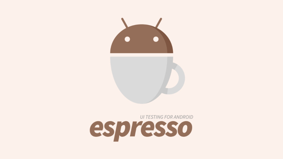 Mobile Automation Testing with Android Espresso | MOBILE-DI